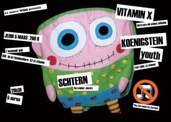 """5 mars 2009 Vitamin X, Schtern, Koenigstein Youth à St-Etienne """"L'Assommoir"""""""