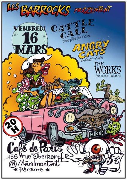 """16 mars 2011 Cattle Call, Angry Cats, The Works à Paris """"Café de Paris"""""""