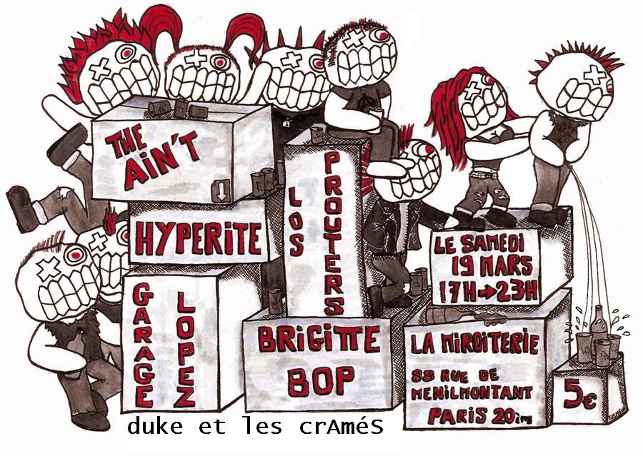 """19 mars 2011 Brigitte Bop, Garage Lopez, les Prouters, Hyperite, The Ain't, Duke et les Cramés à Paris """"La Miroiterie"""""""
