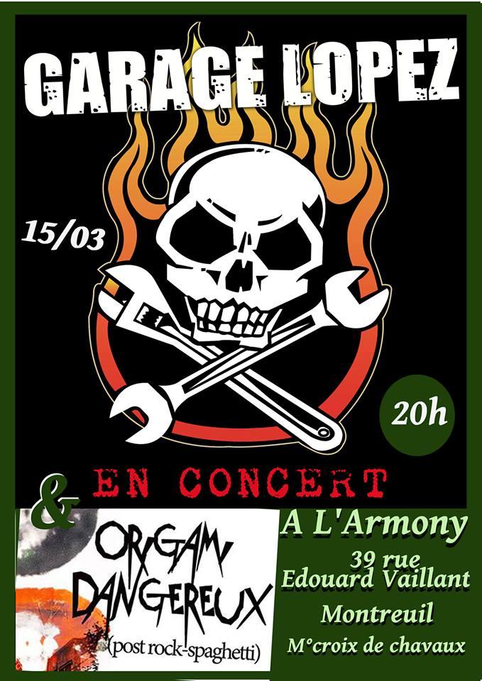 """15 mars 2014 Garage Lopez, Origami Dangereux à Montreuil """"L'Armony"""""""