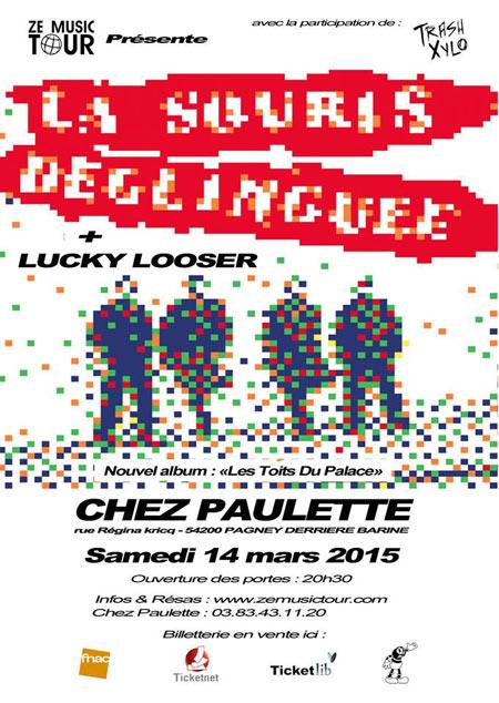 """14 mars 2015 La Souris Deglinguée, Lucky Looser à Pagney Derriere Barine """"Chez Paulette"""""""