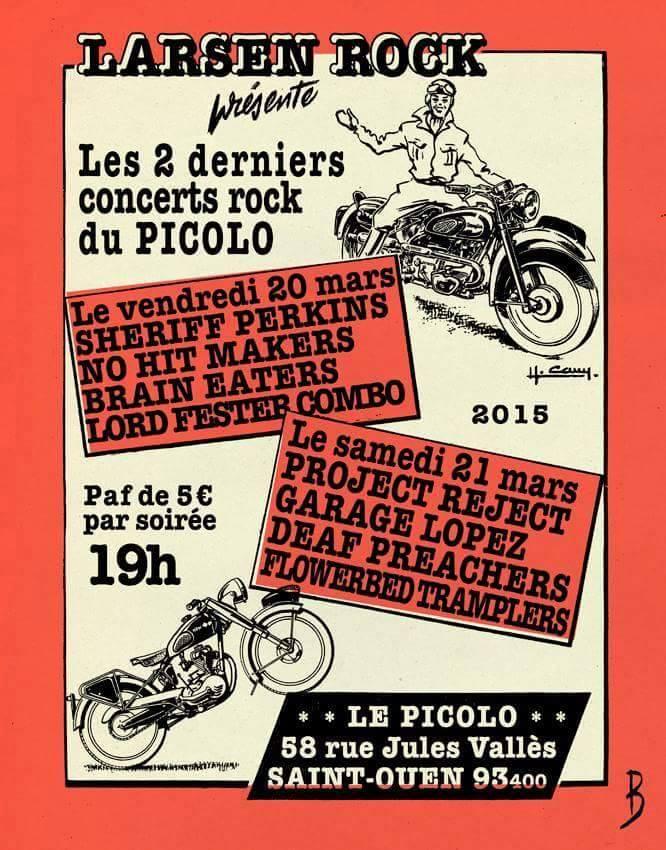 """21 mars 2015 Project Reject, Garage Lopez, Deaf Preachers, Flowered Tramplers à Saint Ouen """"le Picolo"""""""