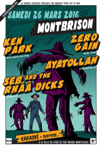 "26 mars 2016 Ken Park, Aya†ollah, Seb and the Rhââ Dicks, Zero Gain à Montbrison ""Salle Montplaisir"""