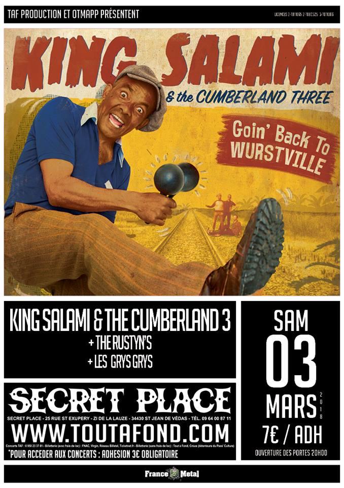 "3 mars 2017 King Salami And The Cumberland Three, The Rustyn's, les Grys Grys à Saint Jean de Vedas ""Secret Place"""