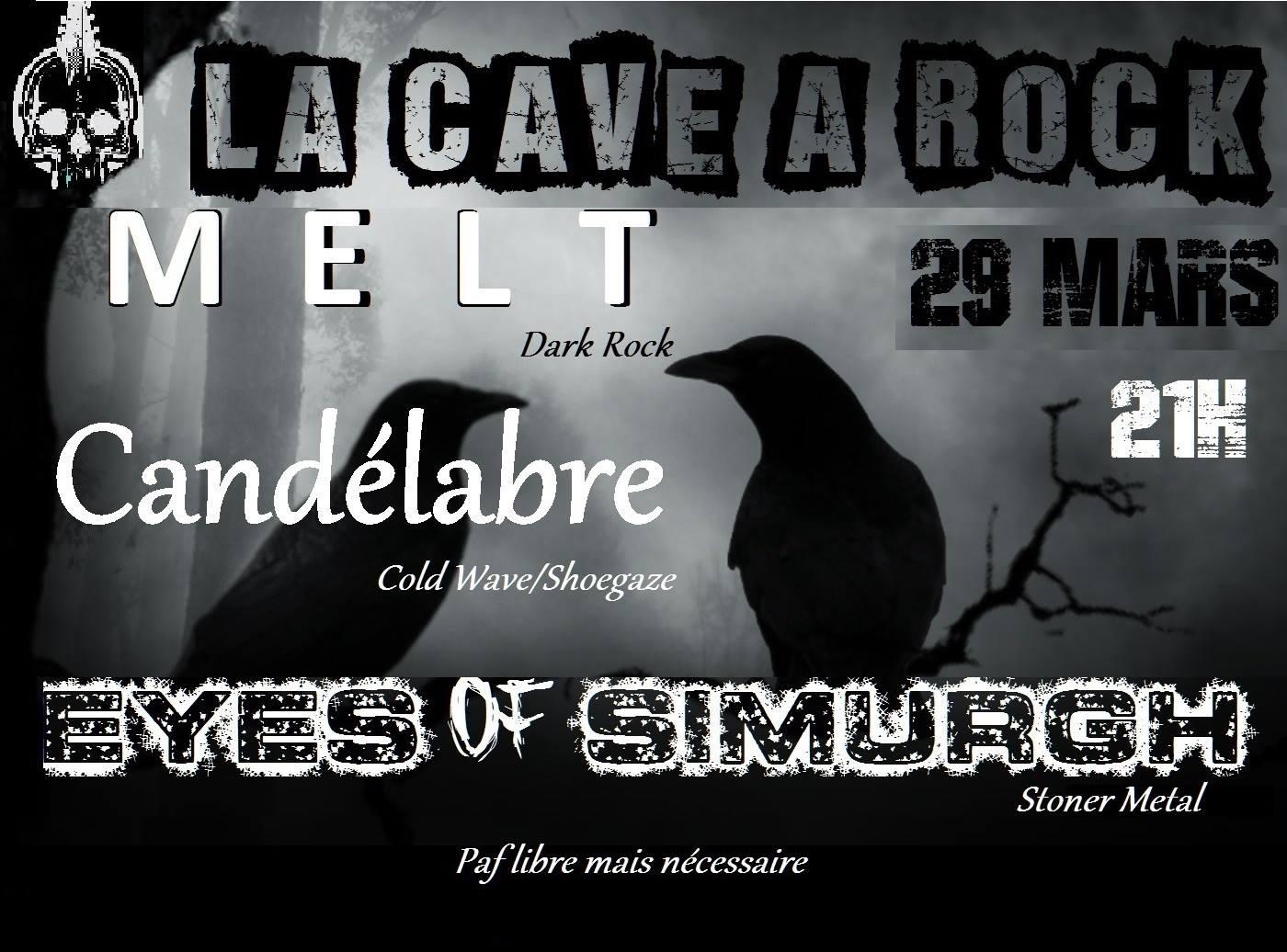 """29 mars 2018 Melt, Candelabre, Eyes Of Simurgh à Toulouse """"La Cave à Rock"""""""