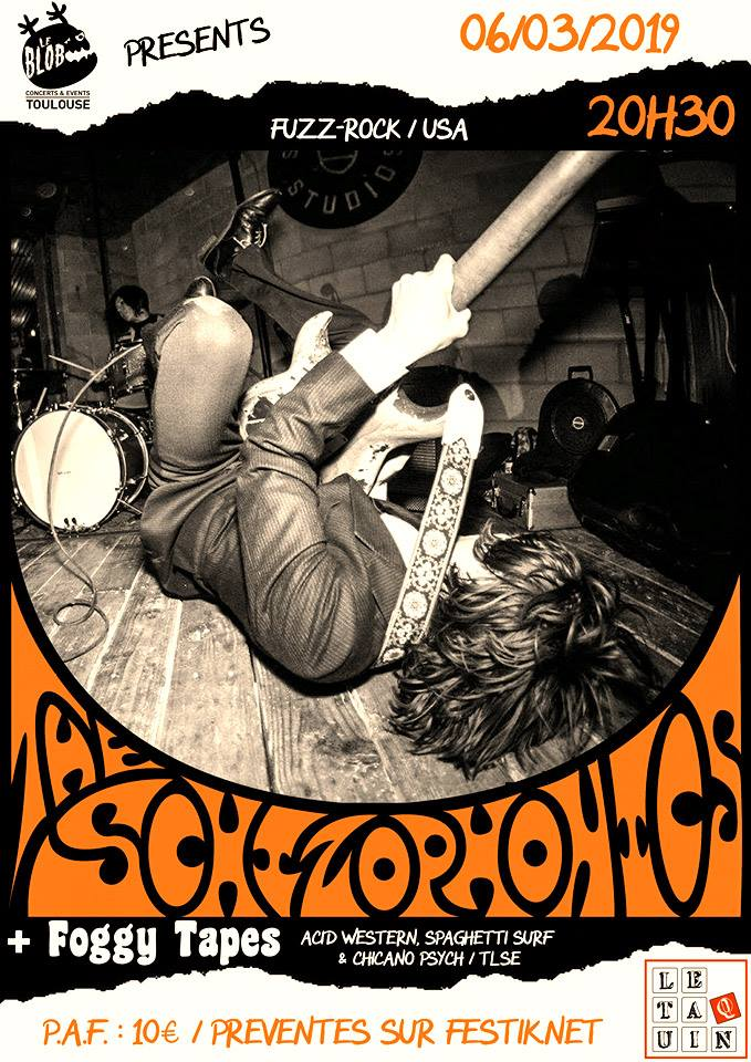 "6 mars 2019 The Schizophonics, Foggy Tapes à Toulouse ""le Taquin"""