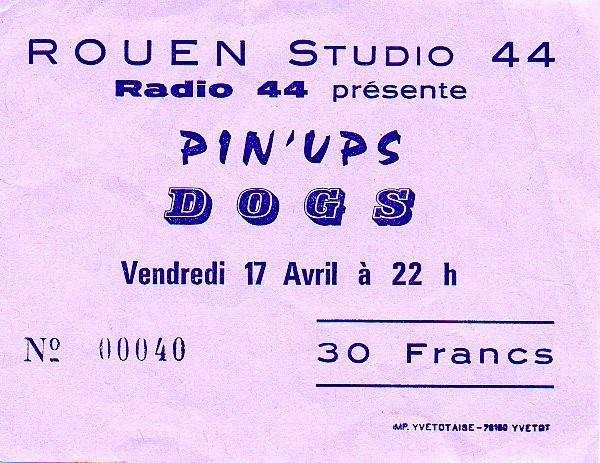 "17 avril 1981 les Dogs, Pin'Ups à PetitQuevilly ""Studio 44"""
