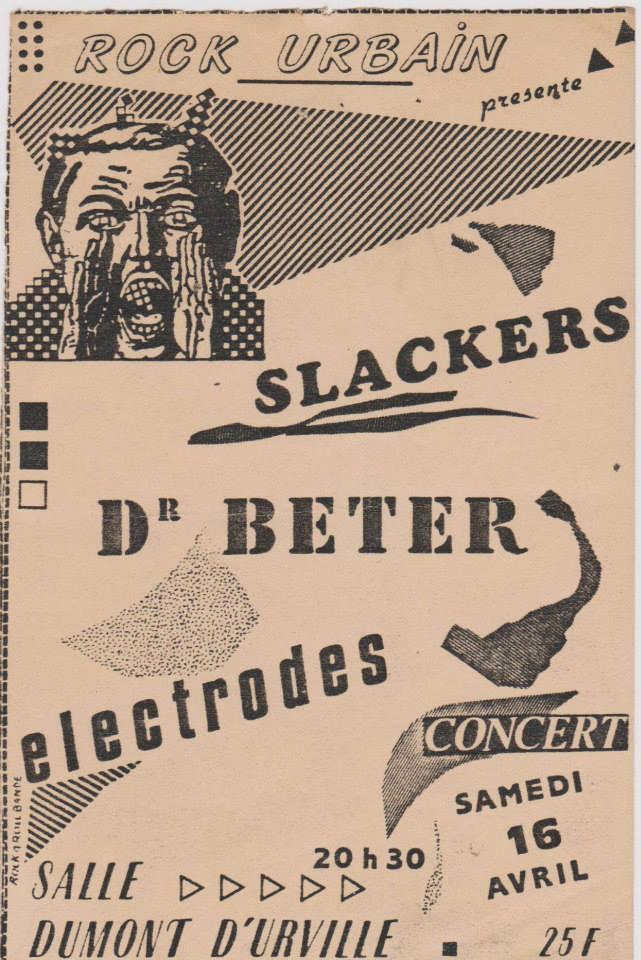 "16 avril 1983 Slackers, Dr Beter, Electrodes au Havre ""Salle Dumont D'Urville"""