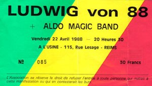 "22 avril 1988 Ludwig Von 88, Aldo Magic Band à Reims ""l'Usine"""