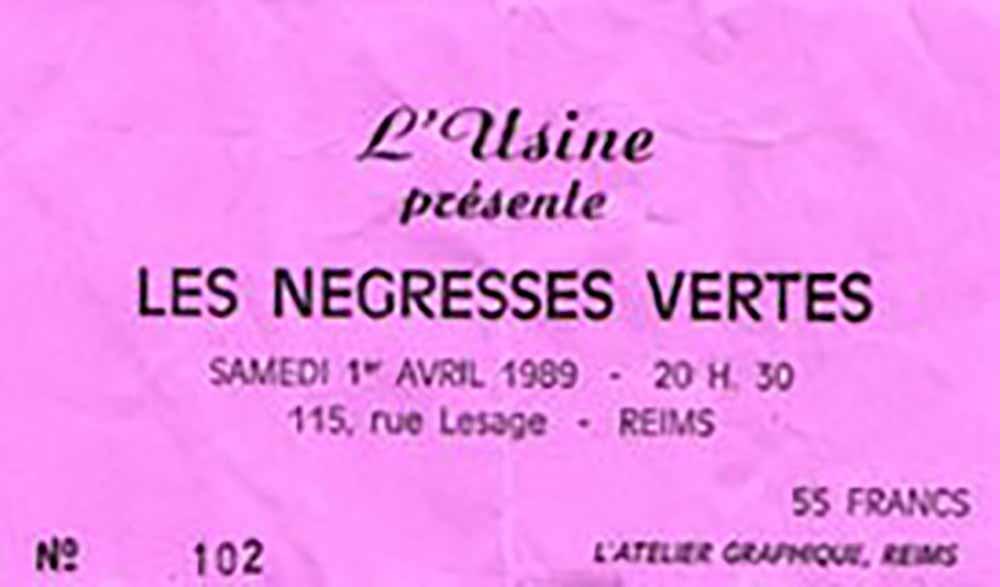 """1er avril 1989 Les Négresses Vertes à Reims """"L'usine"""""""