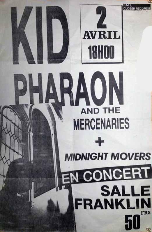"2 avril 1989 Kid Pharaon and The Mercenaries, Midnight Movers au Havre ""Salle Franklin"""