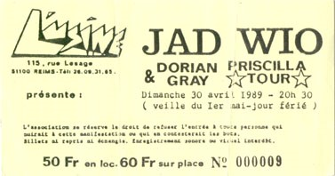 "30 avril 1989 Jad Wio, Dorian Gray à Reims ""l'Usine"""