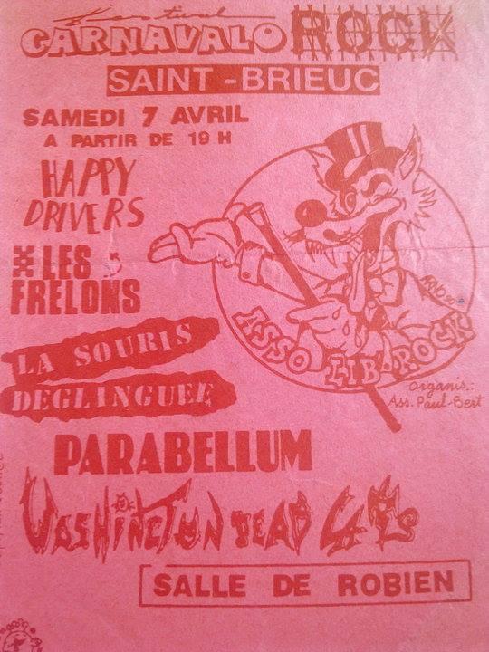 """7 avril 1990 Happy Drivers, Les Frelons, La Souris Deglinguée, Parabellum, Washington Dead Cats à Saint Brieuc """"Salle De Robien"""""""