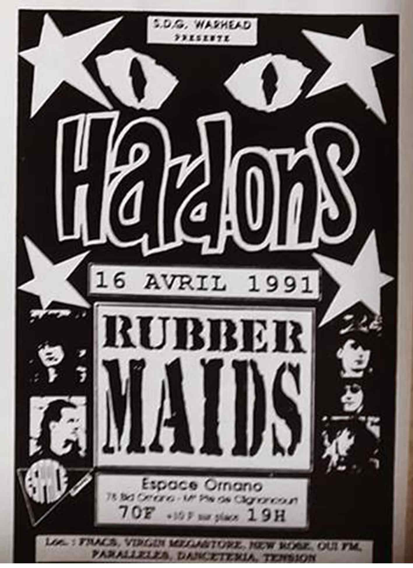"16 avril 1991 Hard Ons, Rubber Maids à Paris ""Espace Ornano"""