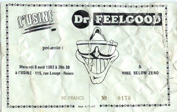 "8 avril 1992 Doctor Feelgood, Nine Below Zero à Reims ""Usine"""