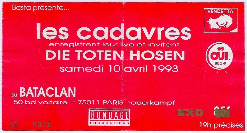 """10 avril 1993 les Cadavres, Die Toten Hosen (Annulé), UK Subs à Paris """"Bataclan"""""""