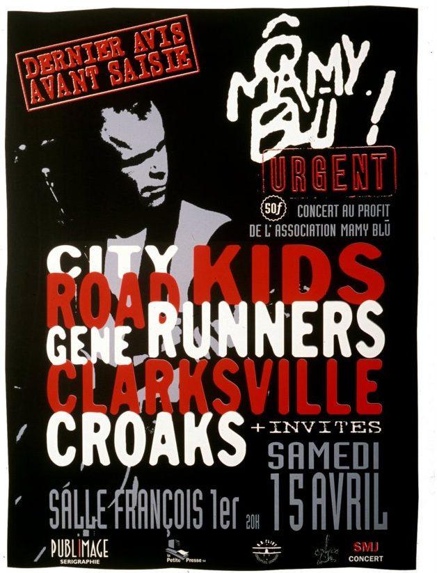 """15 avril 1995 City Kids, Roadrunners, Gene Clarksville, Croaks au Havre """"Salle Francois 1er"""""""