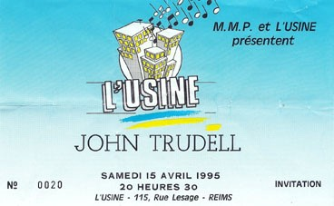 "15 avril 1995 John Trudell à Reims ""l'Usine"""