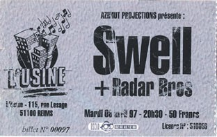 "8 avril 1997 Swell, Radar Bros à Reims ""Usine"""