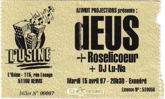 """15 avril 1997 dEUS, Roselicoeur, DJ Lu-Na à Reims """"l'Usine"""""""