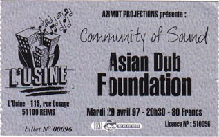 "29 avril 1997 Community of Sound, Asian Dub Foundation à Reims ""l'Usine"""