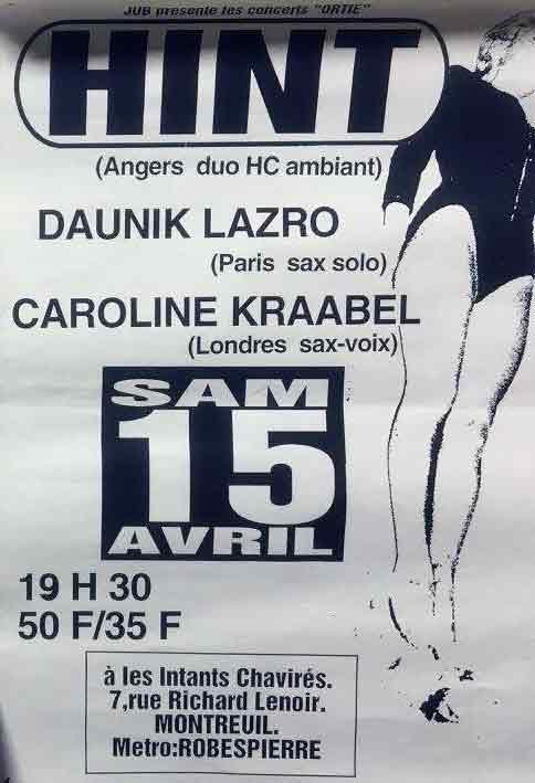 """15 avril 1998 Hint, Daunik Lazro, Caroline Kraabel à Montreuil """"les Instants Chavirés"""""""
