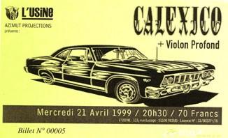"21 avril 1999 Calexico, Violon Profond à Reims ""L'Usine"""