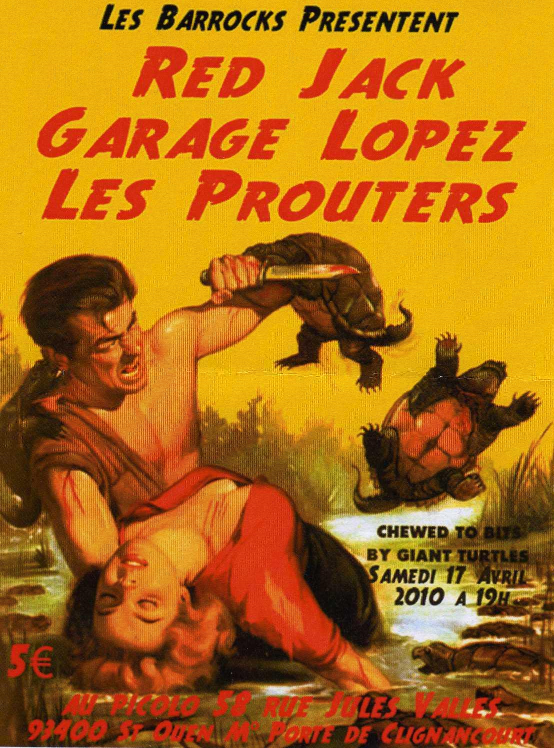 """17 avril 2010 Red Jack, Garage Lopez, les Prouters à Saint Ouen """"Picolo"""""""