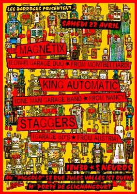 """22 avril 2006 Magnetix, King Automatic, Staggers à Saint Ouen """"le Picolo"""""""