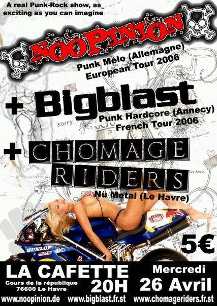"26 avril 2006 Noopinion, Bigblast, Chomage Riders au Havre ""la Cafette"""