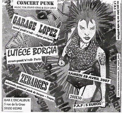"""28 avril 2007 Garage Lopez, Lutece Borgia, Zebarges àReims """"L'Excalibur"""""""