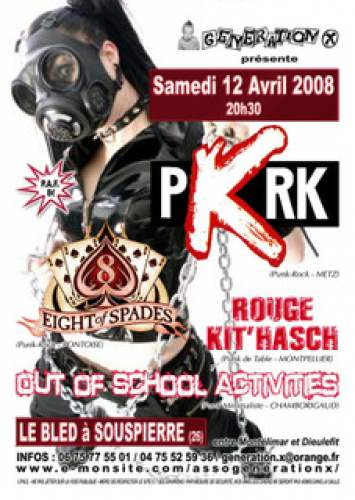 "12 avril 2008 PKRK, Eight Of Spades, Rouge Kit Hasch, Out Of School Activities à Souspierre ""le Bled"""