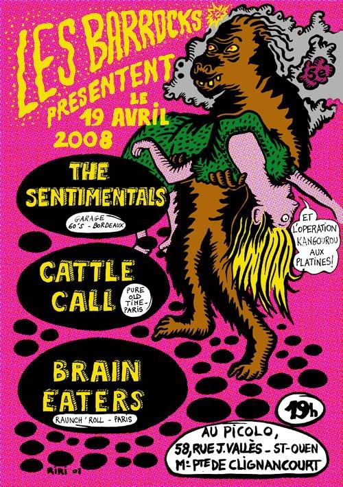 """19 avril 2008 The Sentimentals, Cattle Call, Brain Eaters à Saint Ouen """"le Picolo"""""""
