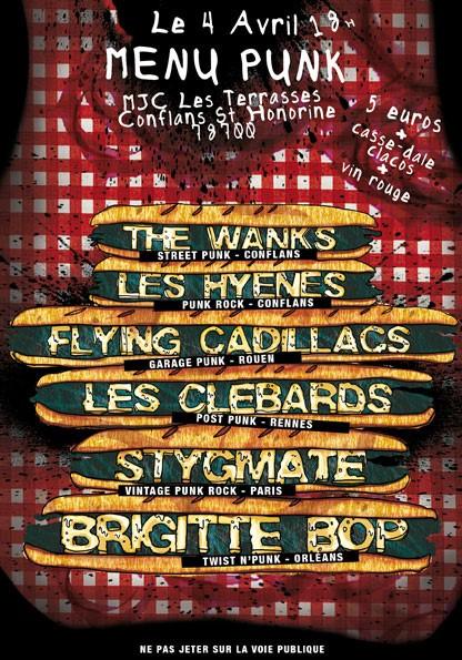 "4 avril 2009 Brigitte Bop, Stygmate, Les Hyènes, Les Clebards, Flyin Cadillac, The Wanks à Conflans Sainte Honorine ""MJC Les Terrasses"""