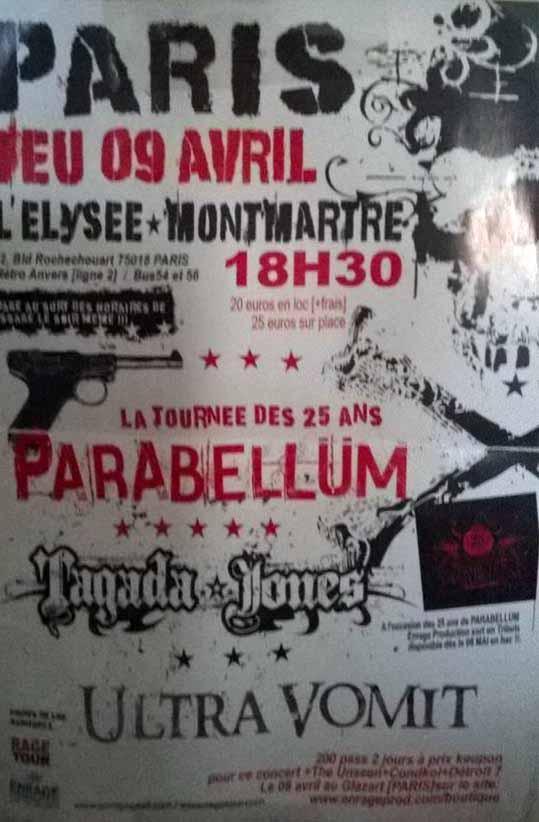 "9 avril 2009 Parabellum, Tagada Jones, Ultra Vomit à Paris ""Elysee Montmartre"""