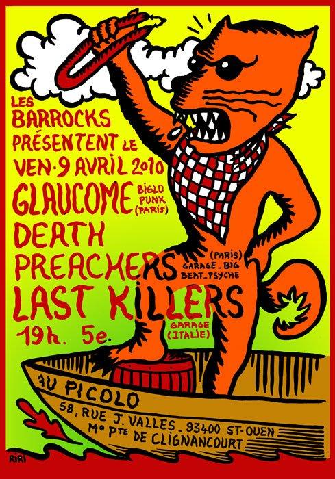 """9 avril 2010 Glaucome, Death Preachers, Last Killers à Saint Ouen """"Picolo"""""""