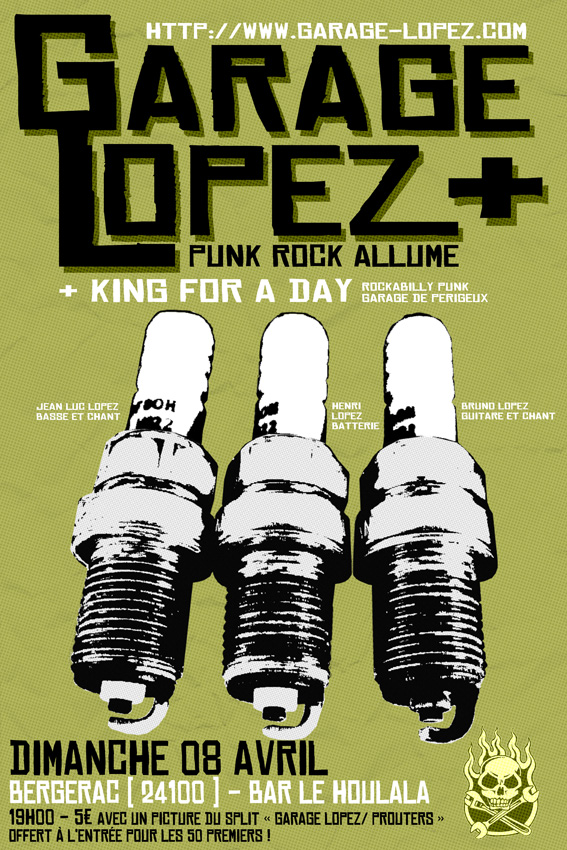 "8 avril 2012 Garage Lopez, King For A Day, Red Eye Ball à Bergerac ""Le Houlala"""