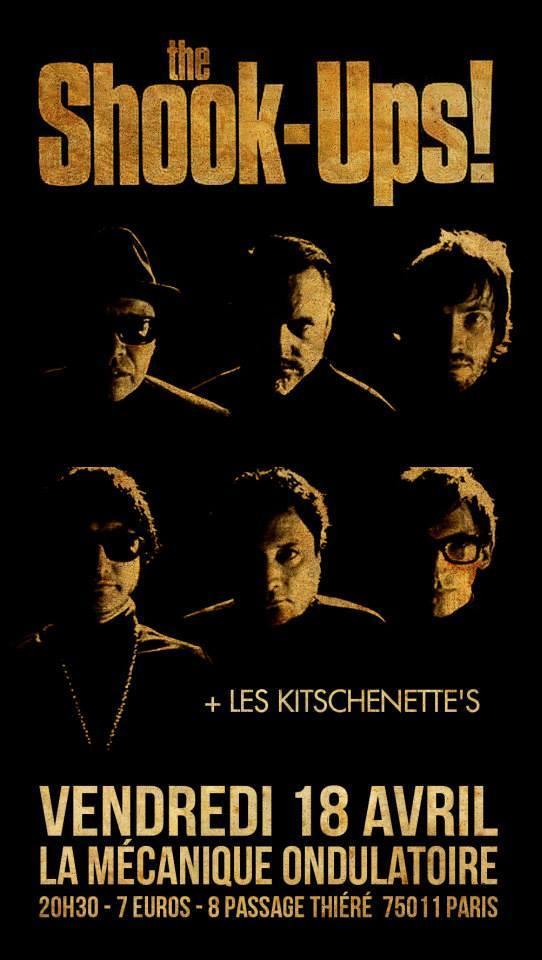 """18 avril 2014 The Shook Ups, les Kitschenettes à Paris """"la Mecanique Ondulatoire"""""""