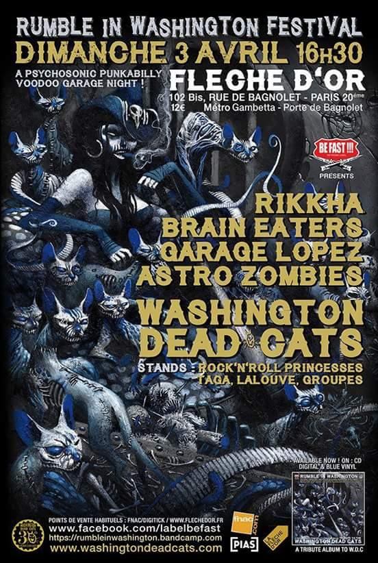 """3 avril 2016 Rikkha, Brain Eaters, Garage Lopez, Astro Zombies, Washington Dead Cats à Paris """"la Fleche d'Or"""""""