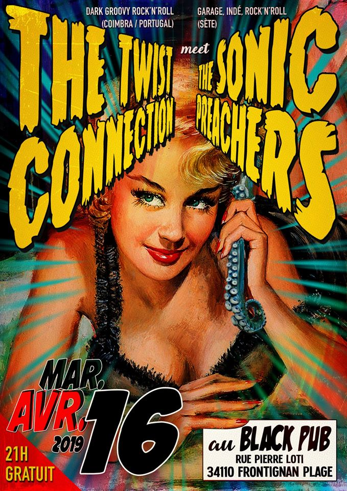 """16 avril 2019 The Twist Connection, The Sonics Preachers à Frontignan """"Black Pub"""""""