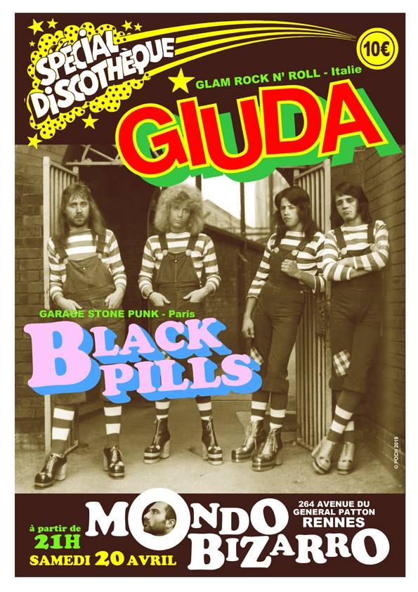 "20 avril 2019 Giuda, Black Pills à Rennes ""Mondo Bizarro"""