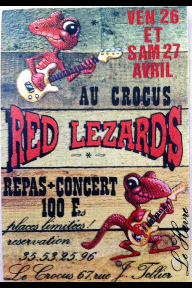 "26 avril ? Red Lezards au Havre ""le Crocus"""