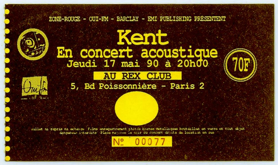 """17 mai 1990 Kent à Paris """"le Rex"""""""