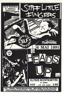 """6 mai 1991 Stiff Little Fingers, Heads Up à Paris """"Elysée Montmartre"""""""