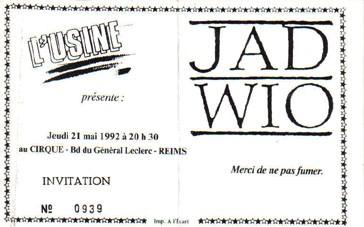 """21 mai 1992 Jad Wio à Reims """"le Cirque"""""""