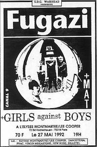 """27 mai 1992 Fugazi, Mat, Girls Against Boys à Paris """"Elysée Montmartre"""""""