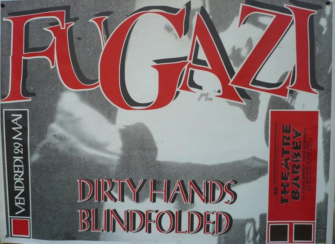 "29 mai 1992 Fugazi, Dirty Hands, Blindfolded à Bordeaux ""Theatre Barbey"""