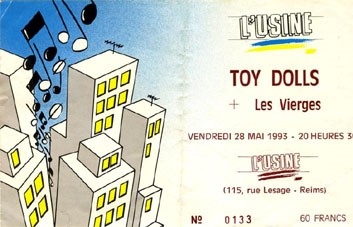 "28 mai 1993 Toy dolls, Les Vierges à Reims ""l'Usine"""
