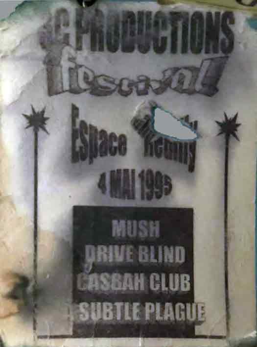 """4 mai 1995 Mush, Drive Blind, Casbah Club, Subtle Plague à Paris """"Espace Reuilly"""""""