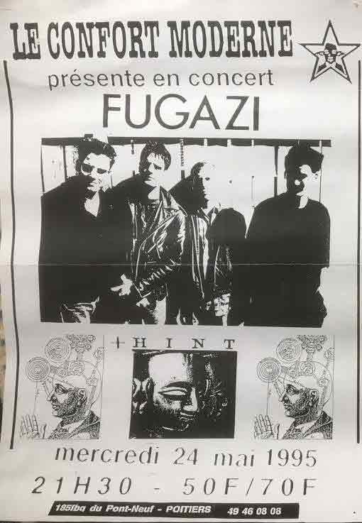 "24 mai 1995 Fugazi, Hint à Poitiers ""le Confort Moderne"""